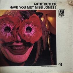 Artie Butler Have You Met Miss Jones